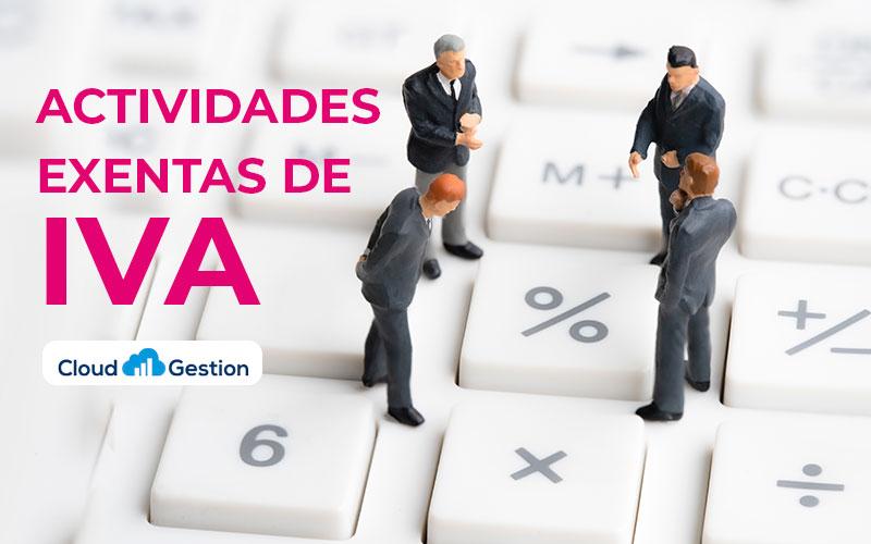 Actividades no sujetas y actividades exentas de IVA, sus diferencias