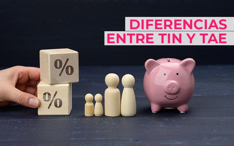 Diferencias entre TIN y TAE en los préstamos bancarios