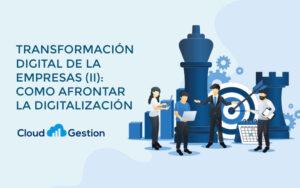 Los retos de la transformación digital de las empresas, clave para la productividad y competitividad