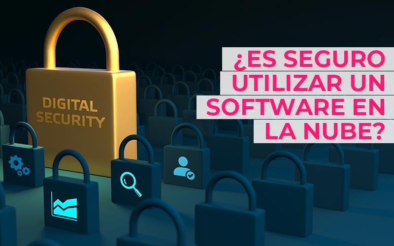 ¿Es seguro utilizar un software en la nube? ¿O es mejor trabajar en modo local?
