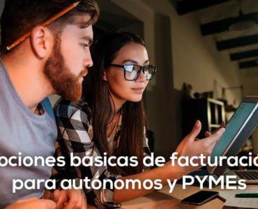 Nociones básicas de facturación para autónomos, PYMEs y negocios - Cloud Gestion
