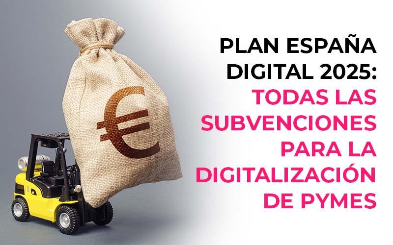 España Digital 2020: Subvenciones para la digitalización de PYMES
